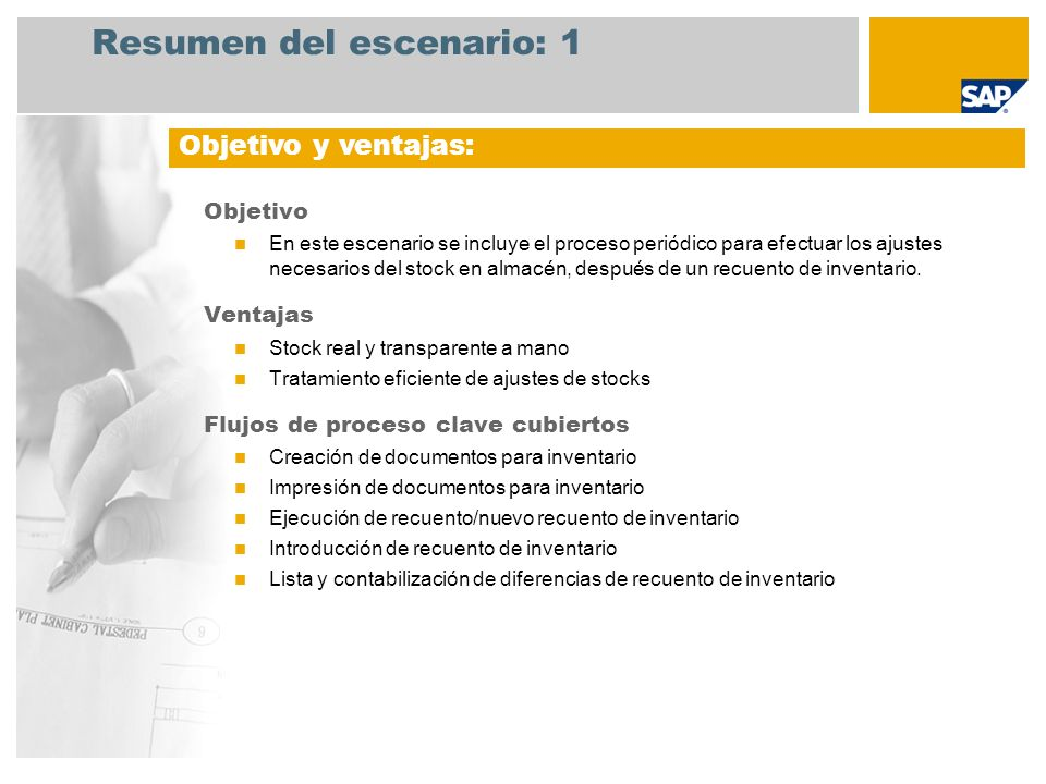 Resumen del escenario: 1 Objetivo En este escenario se incluye el proceso periódico para efectuar los ajustes necesarios del stock en almacén, después
