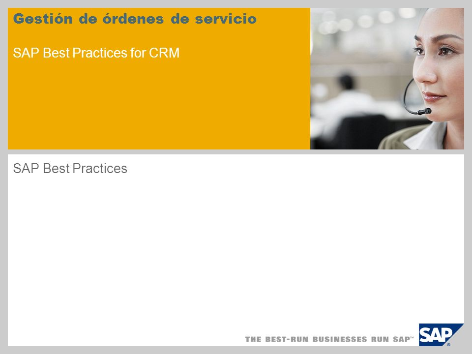 Gestión de órdenes de servicio SAP Best Practices for CRM SAP Best Practices
