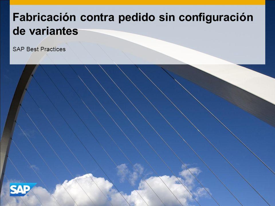 Fabricación contra pedido sin configuración de variantes SAP Best Practices