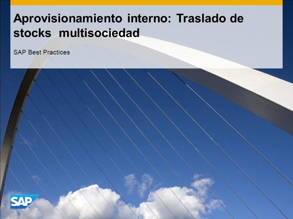 Aprovisionamiento interno: Traslado de stocks multisociedad SAP Best Practices