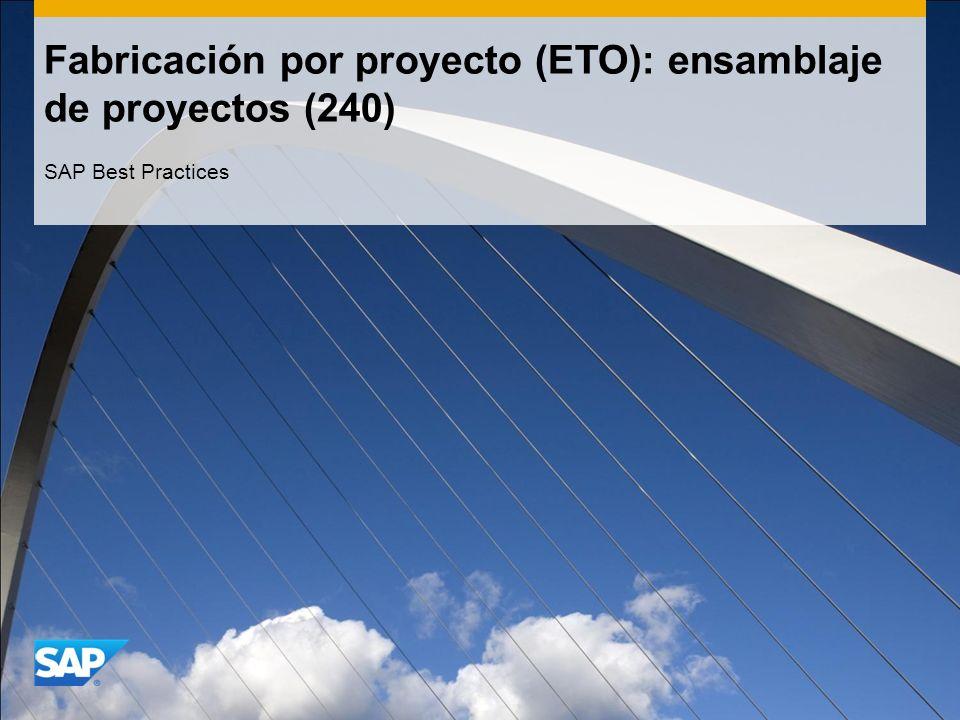 Fabricación por proyecto (ETO): ensamblaje de proyectos (240) SAP Best Practices