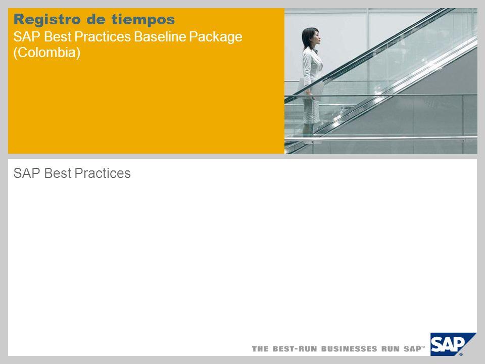 Registro de tiempos SAP Best Practices Baseline Package (Colombia) SAP Best Practices