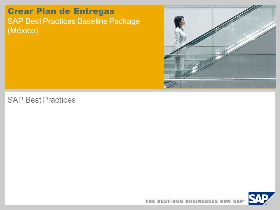 Crear Plan de Entregas SAP Best Practices Baseline Package (México) SAP Best Practices