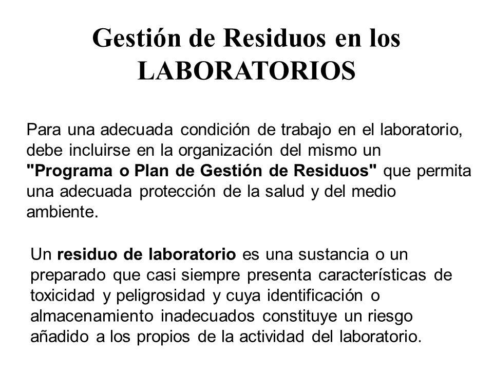 Para una adecuada condición de trabajo en el laboratorio, debe incluirse en la organización del mismo un