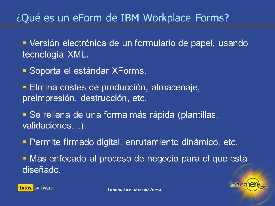 16 Recursos de Workplace Forms Página de Workplace Forms en castellano http://www.ibm.com/software/es/lotus/wdocs/workplace_forms/ Página principal de Workplace Forms http://www.ibm.com/software/workplace/forms/ Workplace Forms en developerWorks® http://www.ibm.com/developerworks/workplace/products/forms / Catálogo de soluciones (ibm y partners) http://www.ibm.com/developerworks/workplace/library/d-wp-forms-portal/ http://catalog.lotus.com/wps/portal/wfm