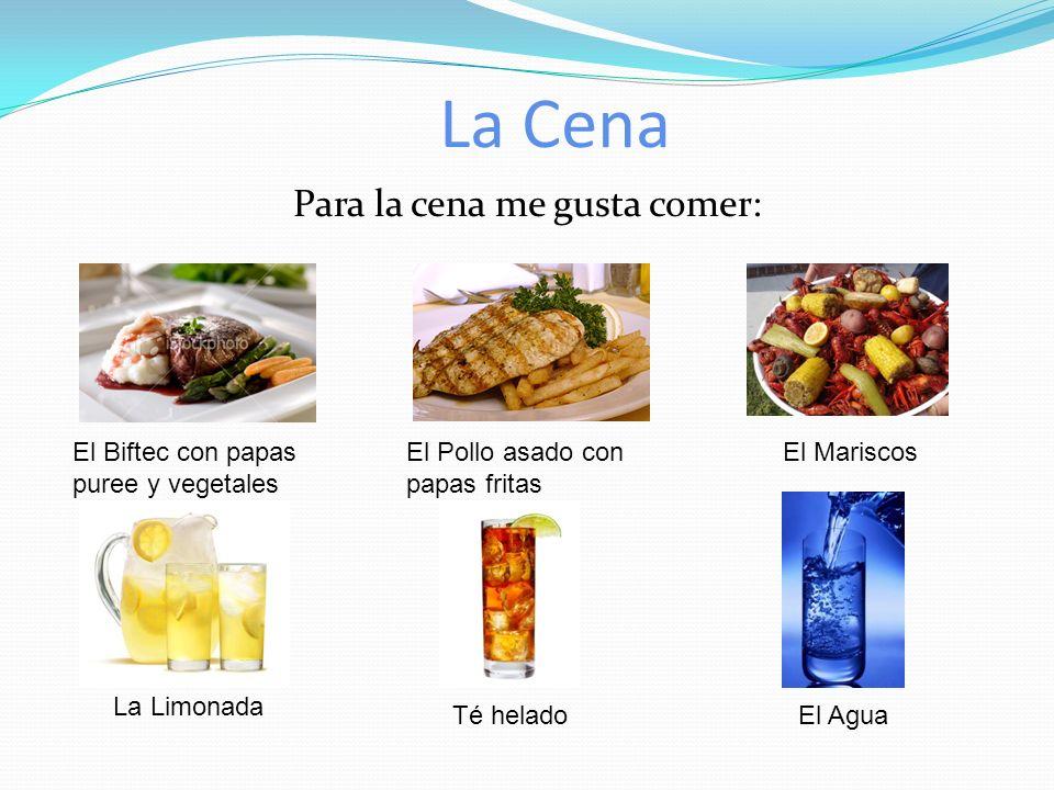 El Almuerzo Para el almuerzo me gusta comer: La Ensalada El Jamón y queso con papas fritas El Taco El Soda Puñetazo de Fruta Zalamero de Mango
