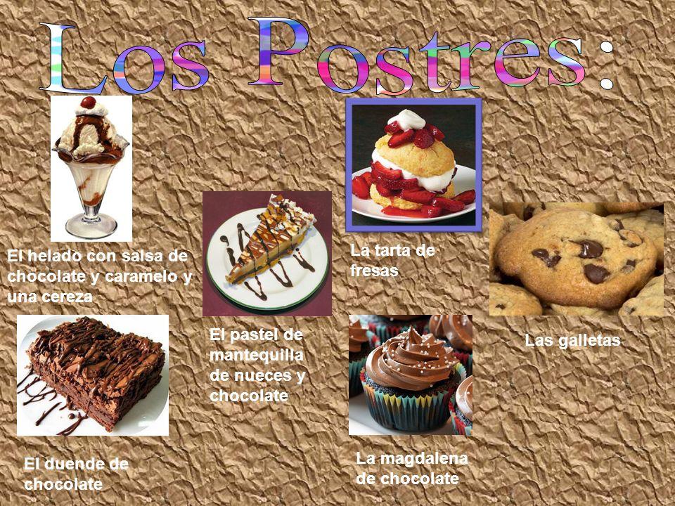 El helado con salsa de chocolate y caramelo y una cereza El duende de chocolate El pastel de mantequilla de nueces y chocolate Las galletas La tarta d