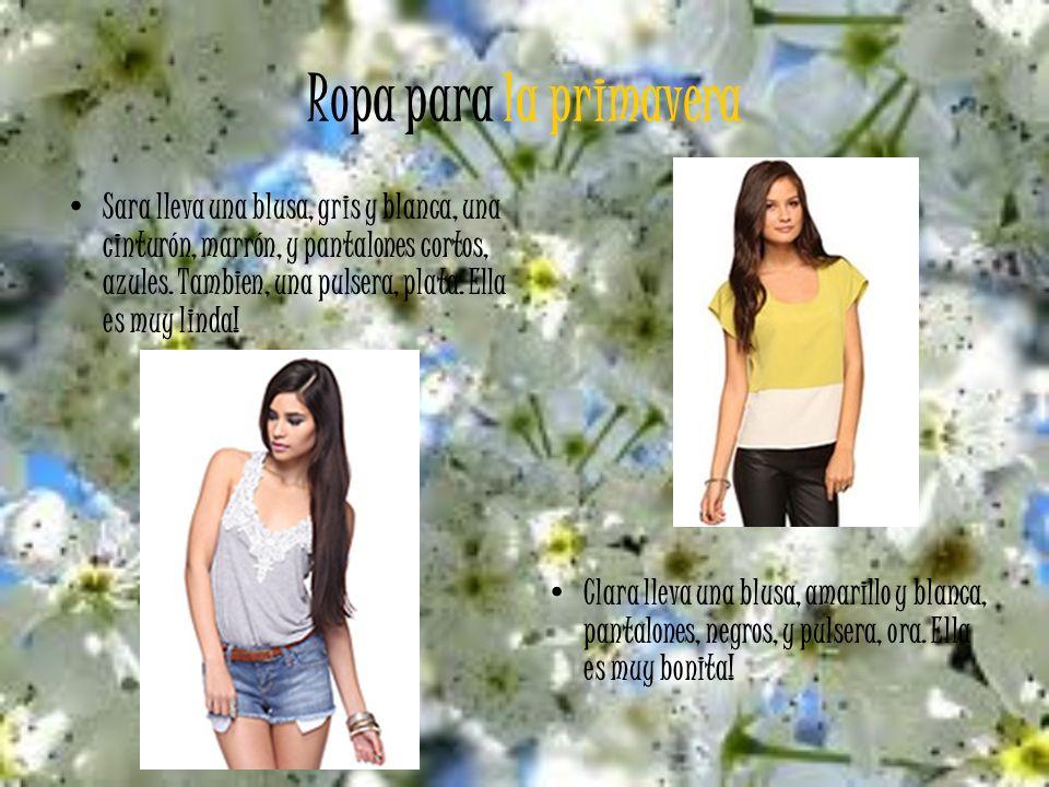 Ropa para la primavera Sara lleva una blusa, gris y blanca, una cinturón, marrón, y pantalones cortos, azules.