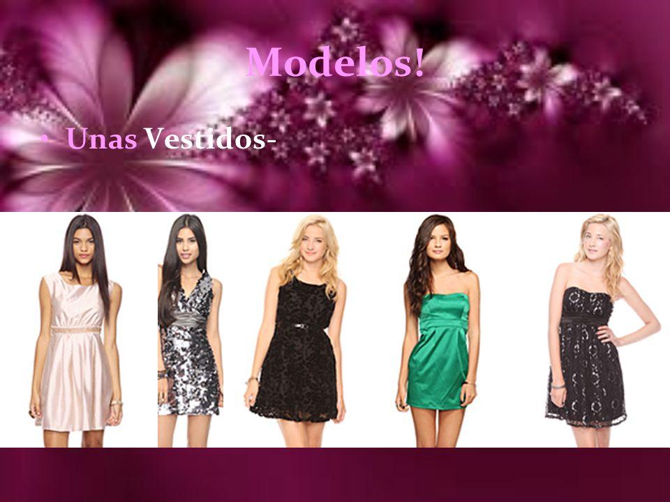 Modelos! Unas Vestidos-