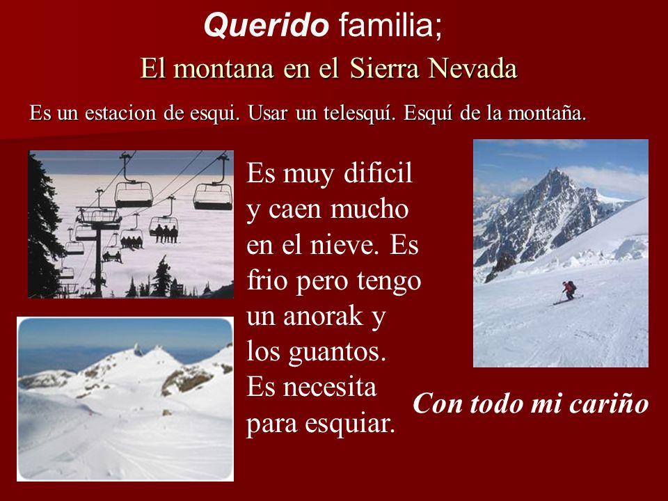 El montana en el Sierra Nevada Es un estacion de esqui.