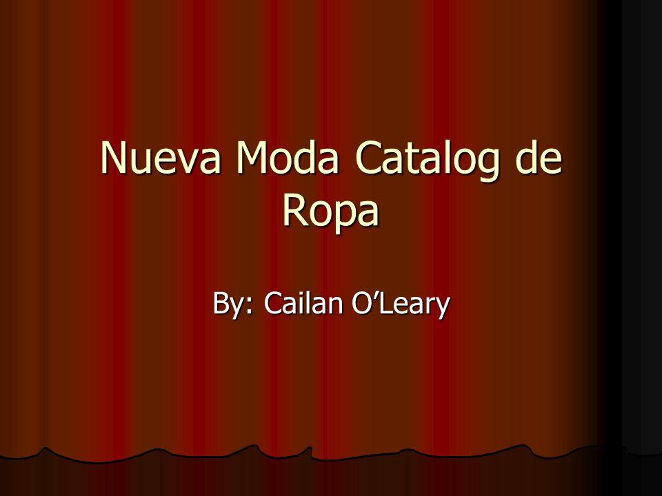Nueva Moda Catalog de Ropa By: Cailan OLeary