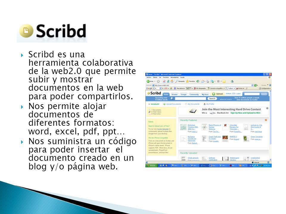 Scribd es una herramienta colaborativa de la web2.0 que permite subir y mostrar documentos en la web para poder compartirlos.