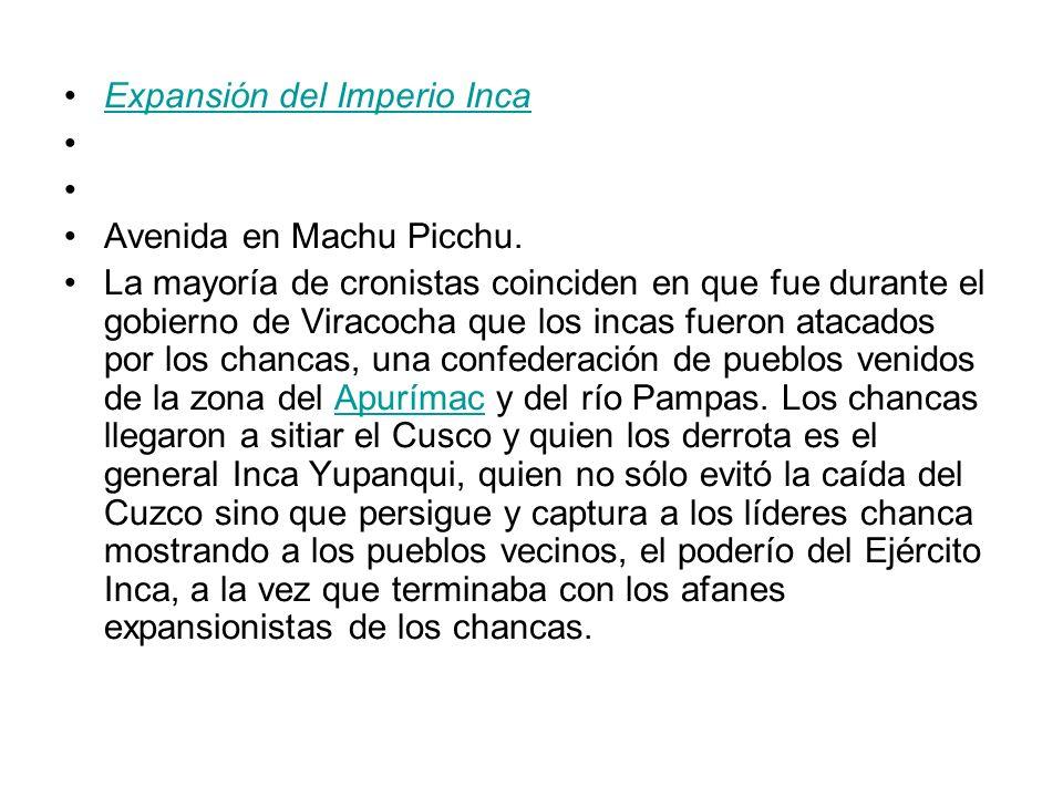 Expansión del Imperio Inca Avenida en Machu Picchu.