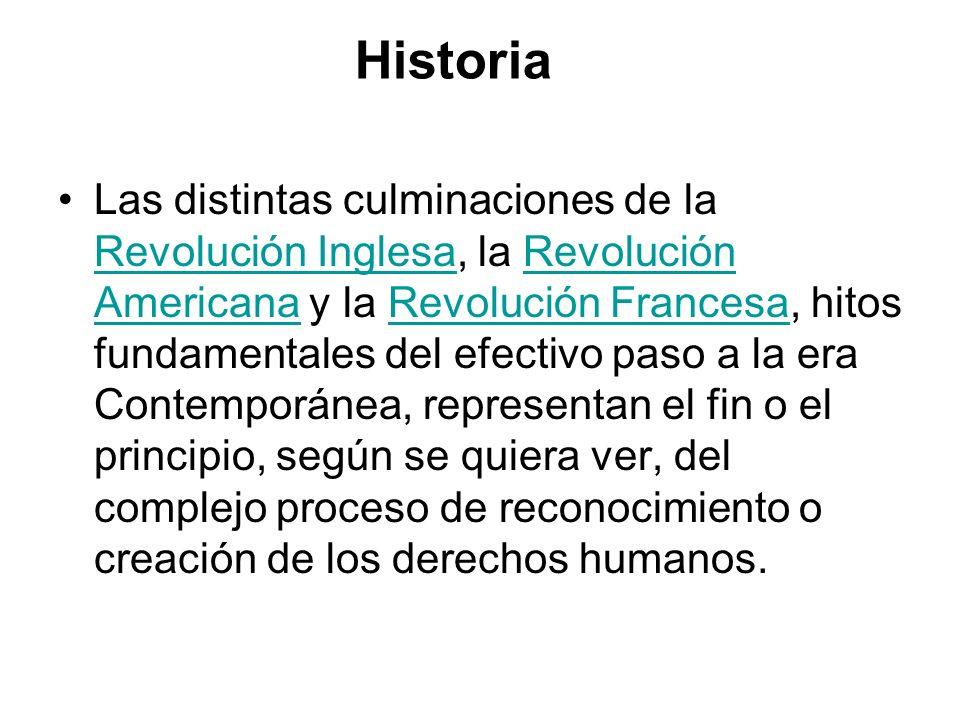 Historia Las distintas culminaciones de la Revolución Inglesa, la Revolución Americana y la Revolución Francesa, hitos fundamentales del efectivo paso