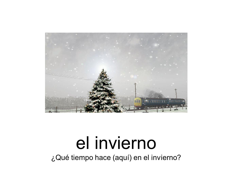 el invierno ¿Qué tiempo hace (aquí) en el invierno?
