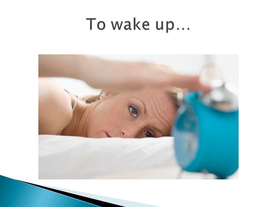 Él se despierta… Nos acostamos… Ellos se arreglan el cabello… Te cepillas los dientes… *Me pongo el desodorante…