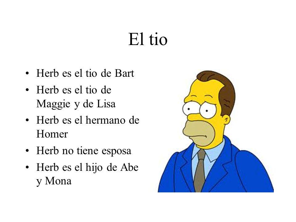 El tio Herb es el tio de Bart Herb es el tio de Maggie y de Lisa Herb es el hermano de Homer Herb no tiene esposa Herb es el hijo de Abe y Mona