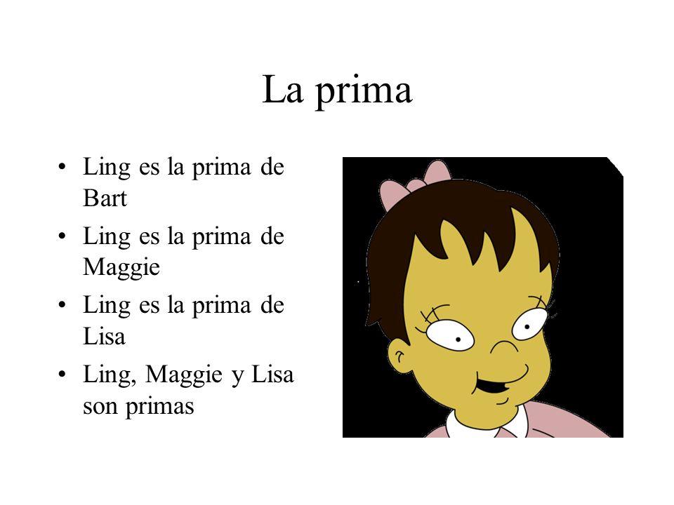 La prima Ling es la prima de Bart Ling es la prima de Maggie Ling es la prima de Lisa Ling, Maggie y Lisa son primas