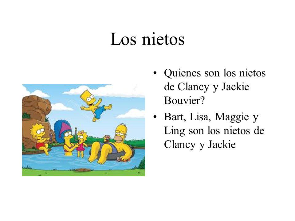 Los nietos Quienes son los nietos de Clancy y Jackie Bouvier? Bart, Lisa, Maggie y Ling son los nietos de Clancy y Jackie