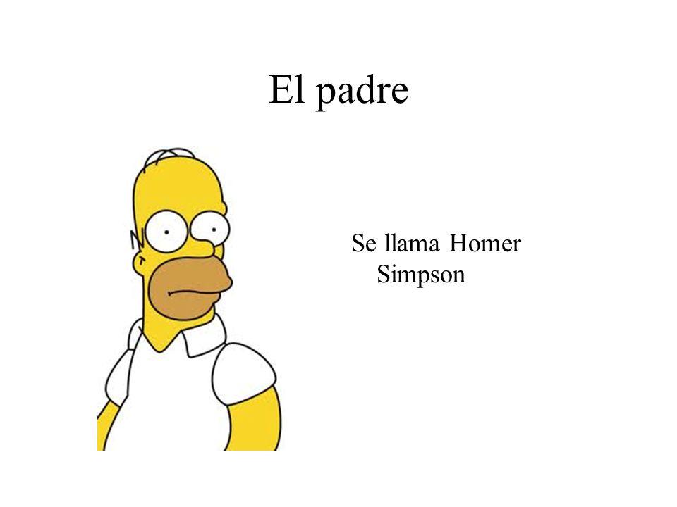El padre Se llama Homer Simpson