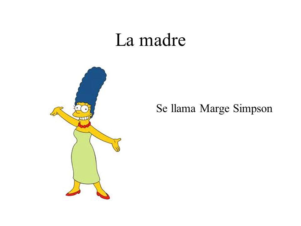La madre Se llama Marge Simpson