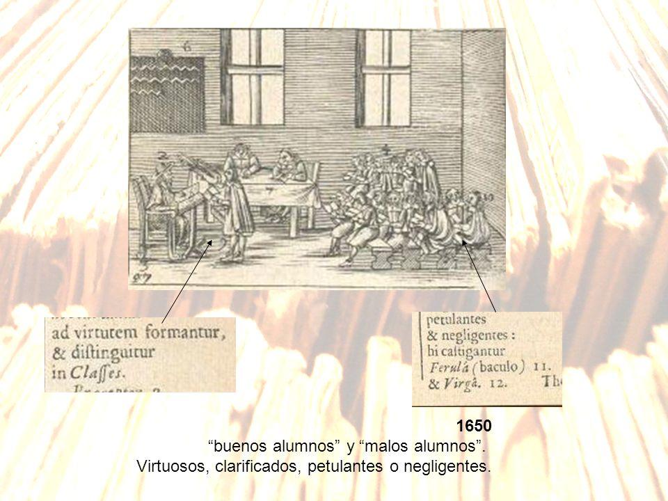 1650 buenos alumnos y malos alumnos. Virtuosos, clarificados, petulantes o negligentes.