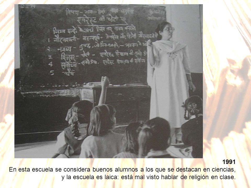 1991 En esta escuela se considera buenos alumnos a los que se destacan en ciencias, y la escuela es laica: está mal visto hablar de religión en clase.