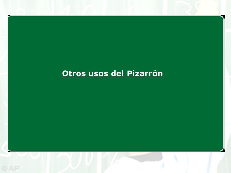 Otros usos del Pizarrón