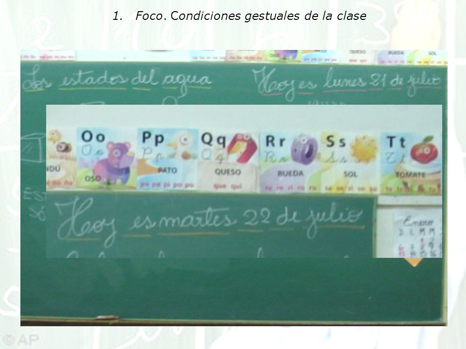 1.Foco. Condiciones gestuales de la clase