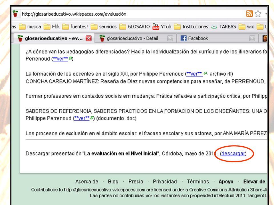 Esta presentación de Powerpoint puede descargarse de Internet en el sitio: http://glosarioeducativo.wikispaces.com/evaluacion