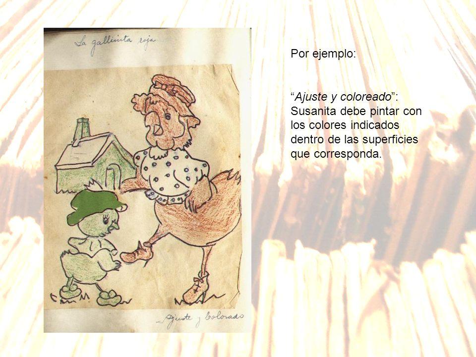 Por ejemplo: Ajuste y coloreado: Susanita debe pintar con los colores indicados dentro de las superficies que corresponda.