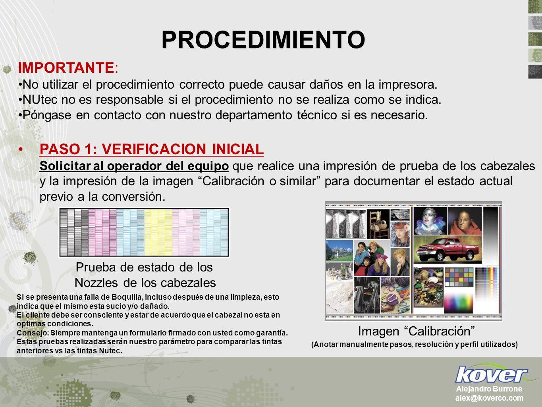 PROCEDIMIENTO IMPORTANTE: No utilizar el procedimiento correcto puede causar daños en la impresora. NUtec no es responsable si el procedimiento no se