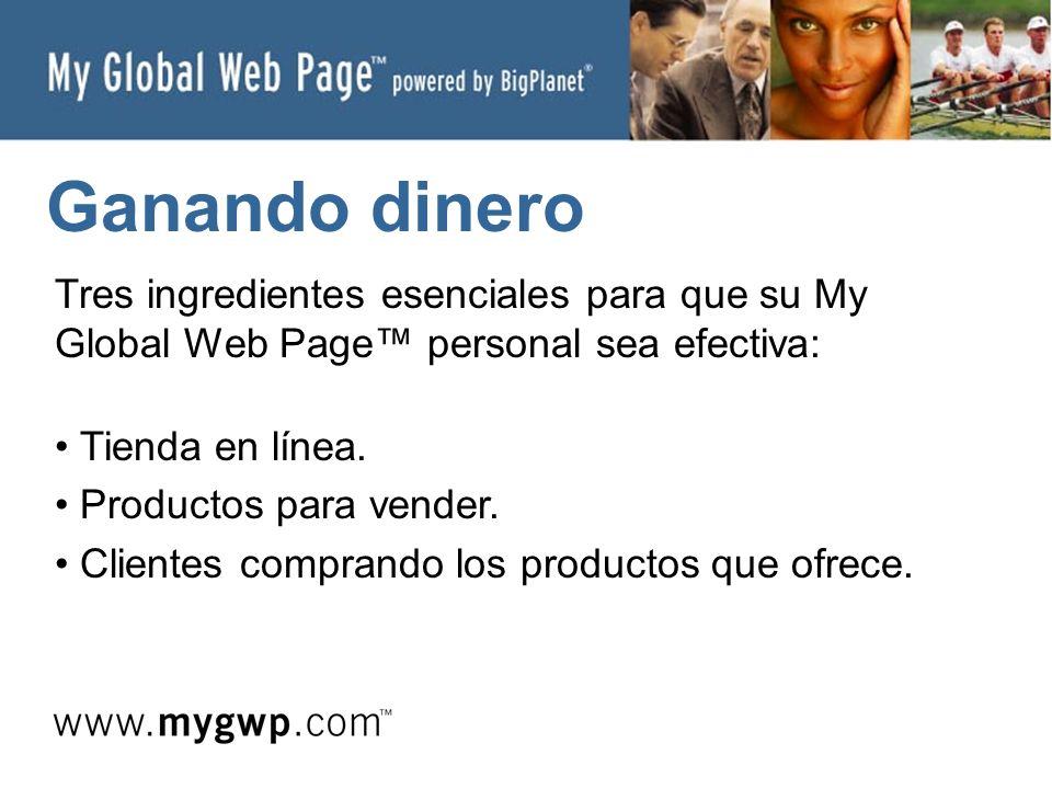 Ganando dinero Tres ingredientes esenciales para que su My Global Web Page personal sea efectiva: Tienda en línea.