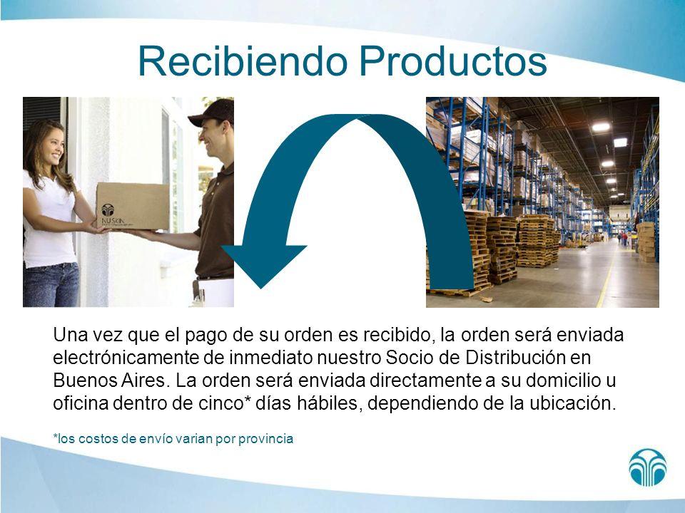 Recibiendo Productos Una vez que el pago de su orden es recibido, la orden será enviada electrónicamente de inmediato nuestro Socio de Distribución en