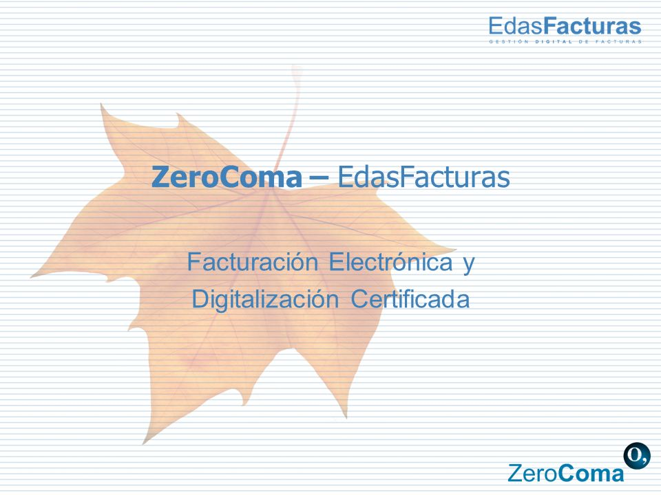 ZeroComa – EdasFacturas Facturación Electrónica y Digitalización Certificada