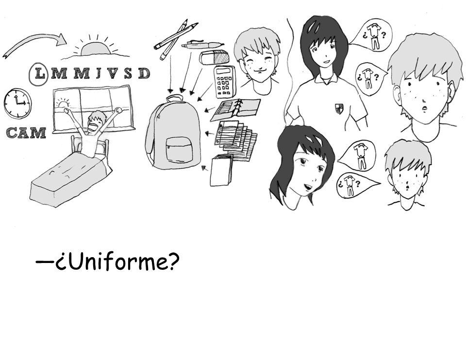 ¿Uniforme?