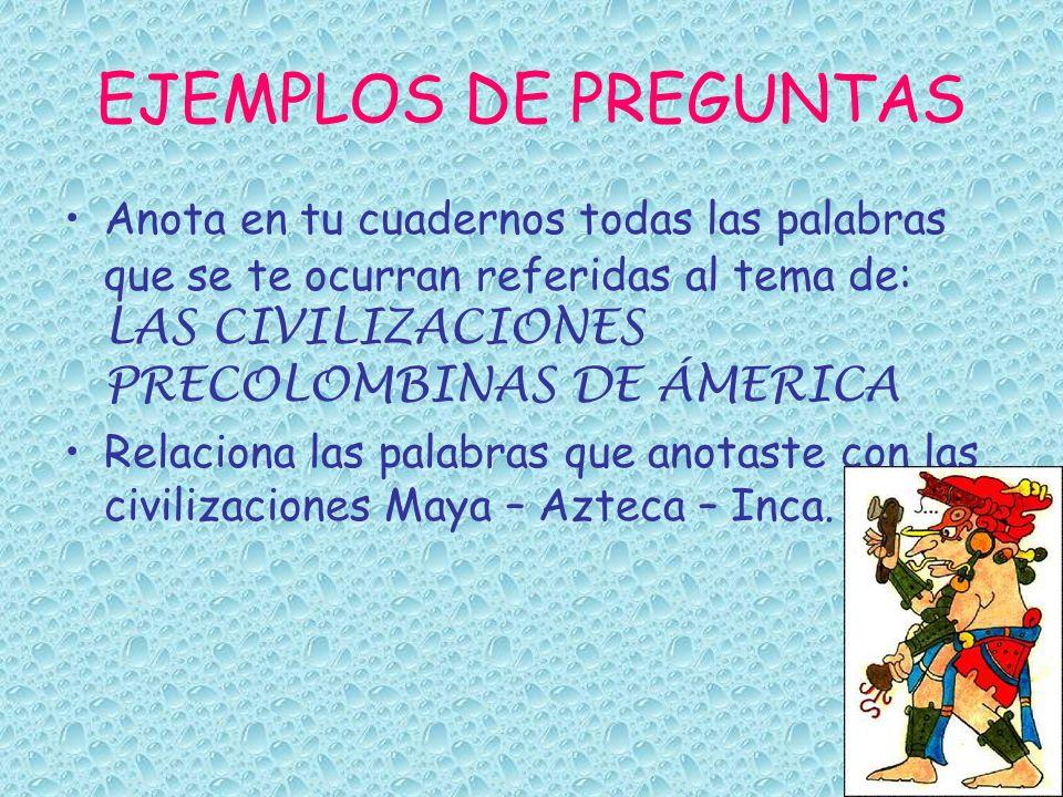 PREGUNTAS ORIENTADORAS ¿cómo era la forma de vida de los habitantes indígenas de América.