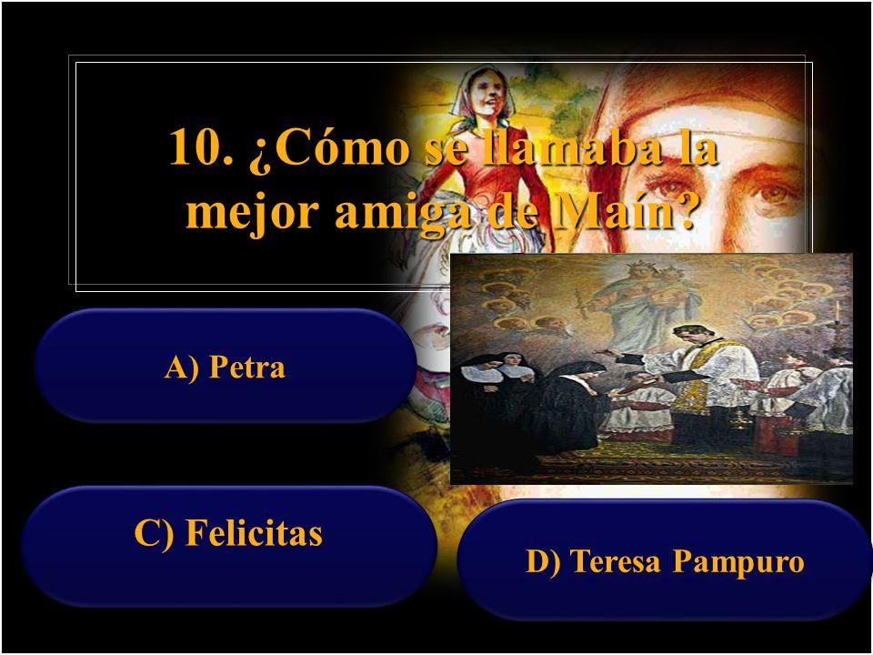 9. ¿Quién era Don Pestarino? A) Un salesiano enviado por Don Bosco a cuidarla B) Un Padre muy cercano a la familia C ) El párroco de Mornés su directo