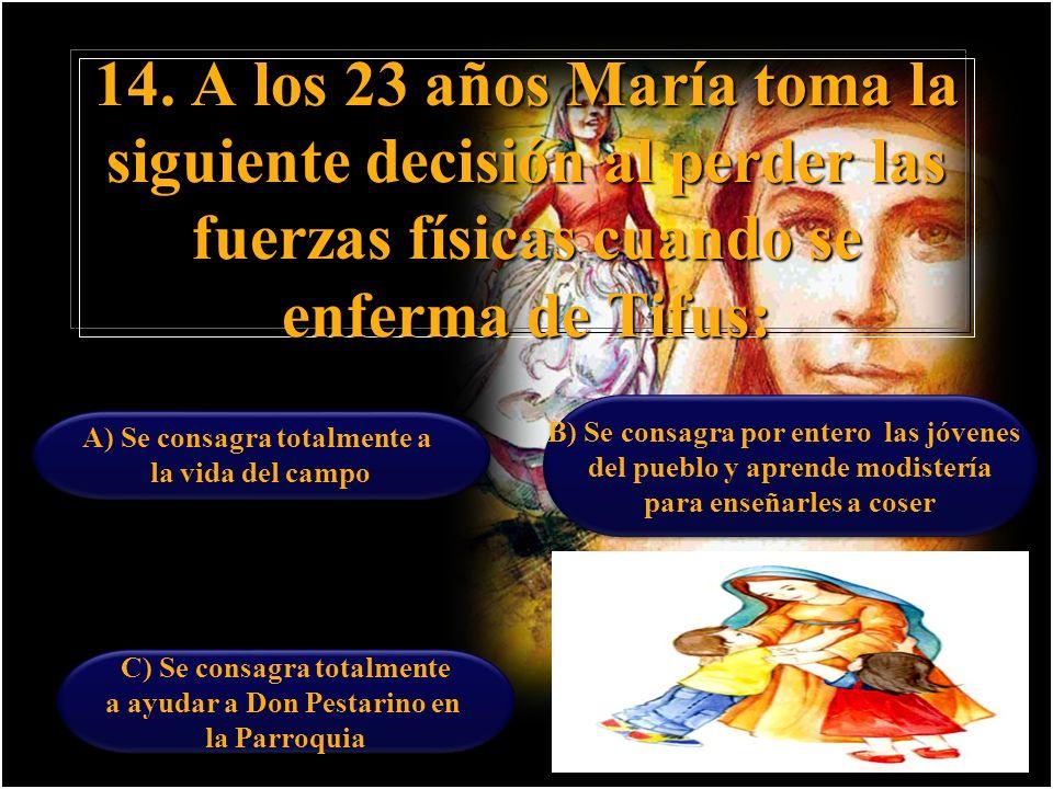13. ¿En qué ocasión pronuncia Madre Mazzarello la siguiente frase Si usted quiere, yo voy: A)El día en que debía Partir como misionera para Argentina