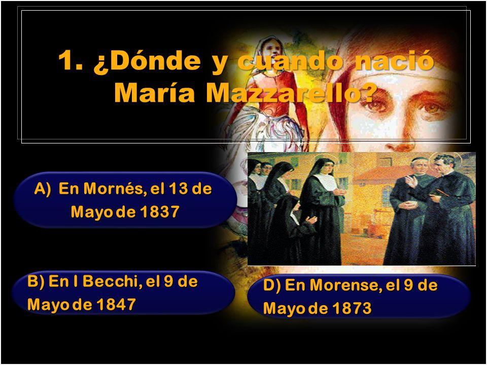 1.¿Dónde y cuando nació María Mazzarello.