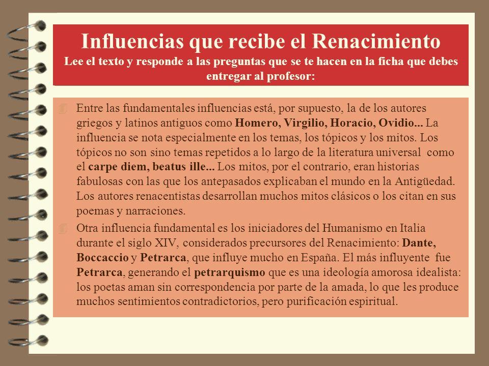 Petrarca 4 Es el autor italiano más influyente en la literatura española renacentista, sobre todo su ideología amorosa.