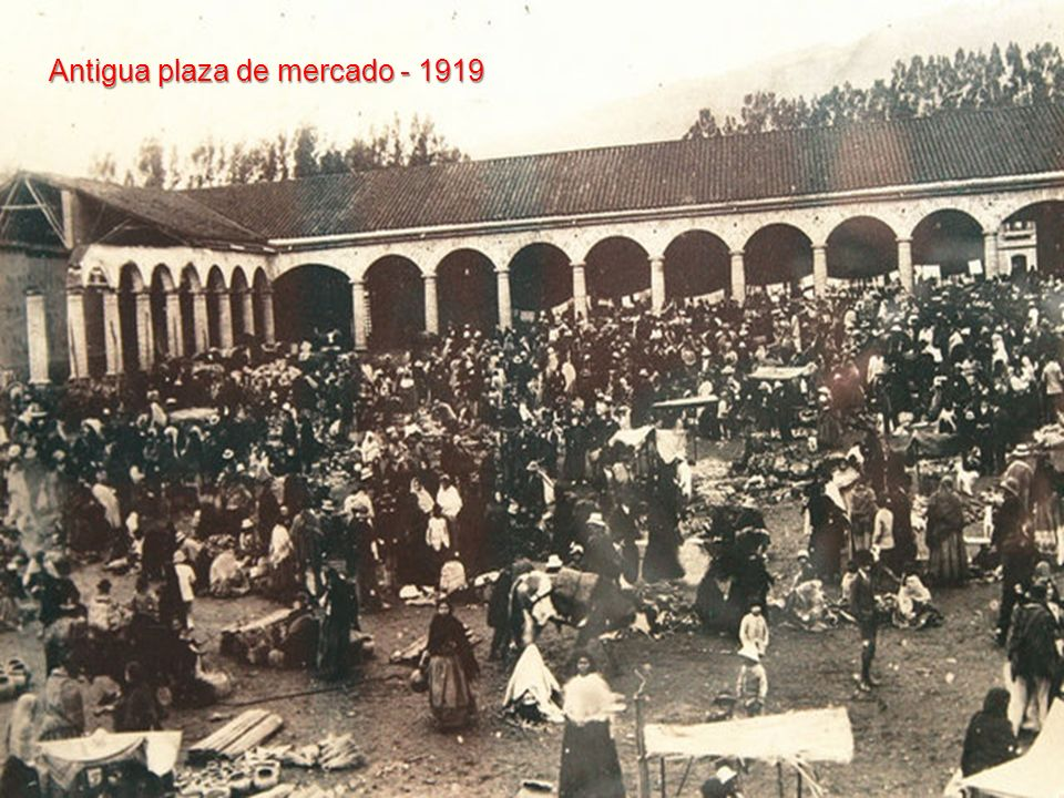 Antigua plaza de mercado - 1919
