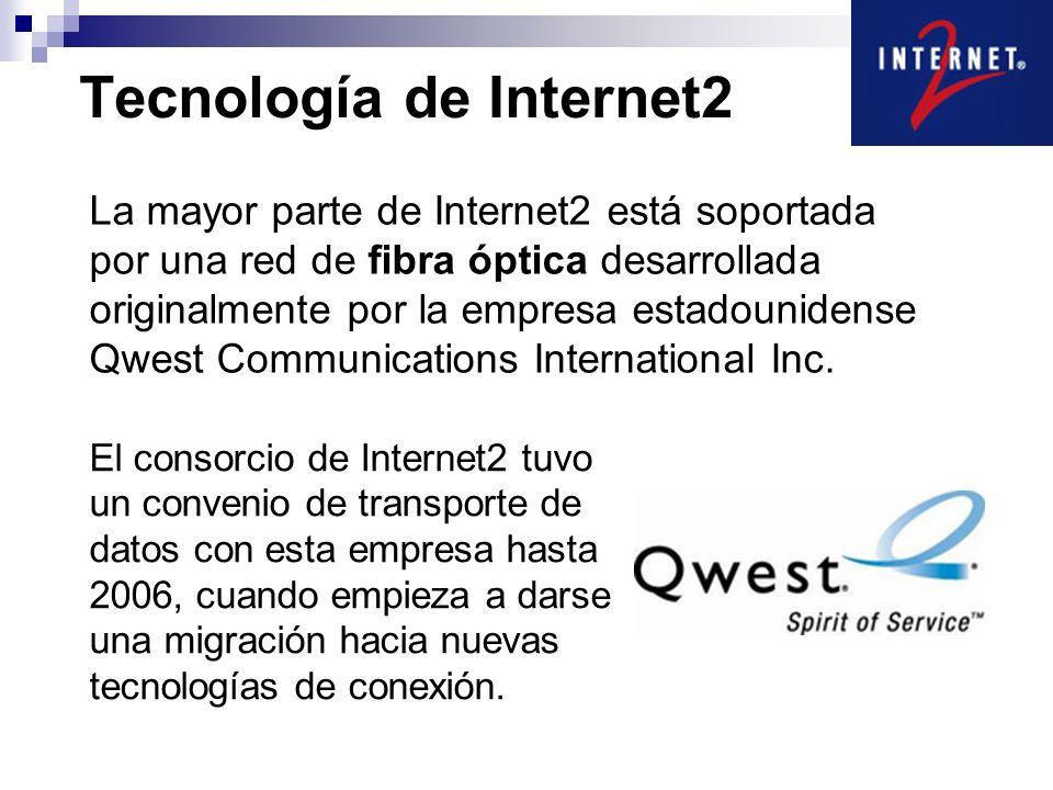 Tecnología de Internet2 La mayor parte de Internet2 está soportada por una red de fibra óptica desarrollada originalmente por la empresa estadounidens