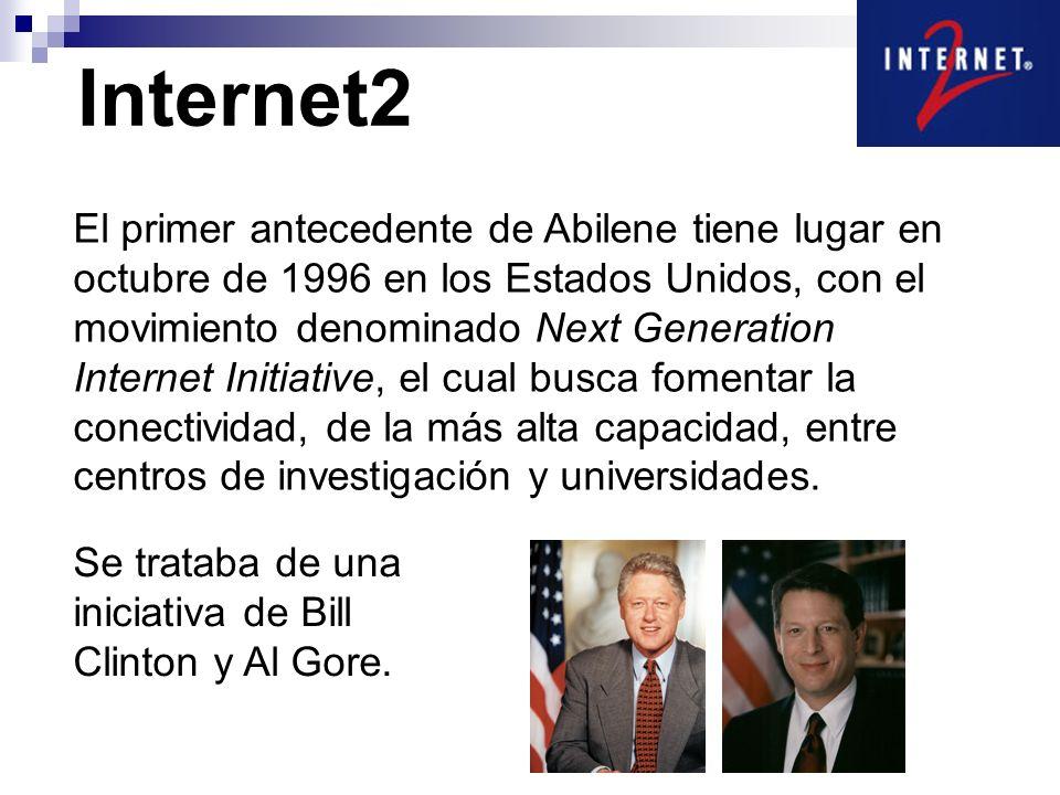 Internet2 El primer antecedente de Abilene tiene lugar en octubre de 1996 en los Estados Unidos, con el movimiento denominado Next Generation Internet Initiative, el cual busca fomentar la conectividad, de la más alta capacidad, entre centros de investigación y universidades.