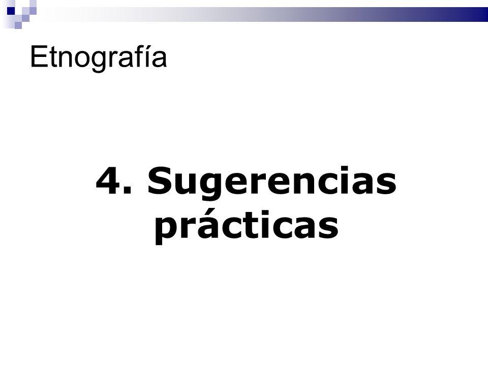 Etnografía 4. Sugerencias prácticas