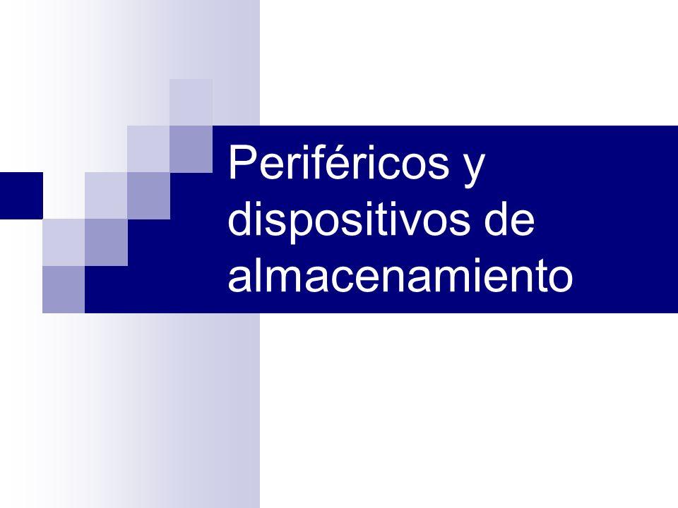 Periféricos y dispositivos de almacenamiento
