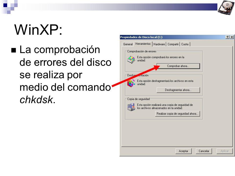 WinXP: La comprobación de errores del disco se realiza por medio del comando chkdsk.