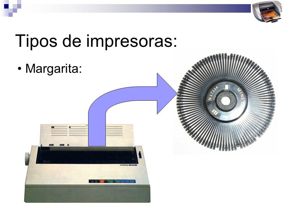 Tipos de impresoras: Margarita: