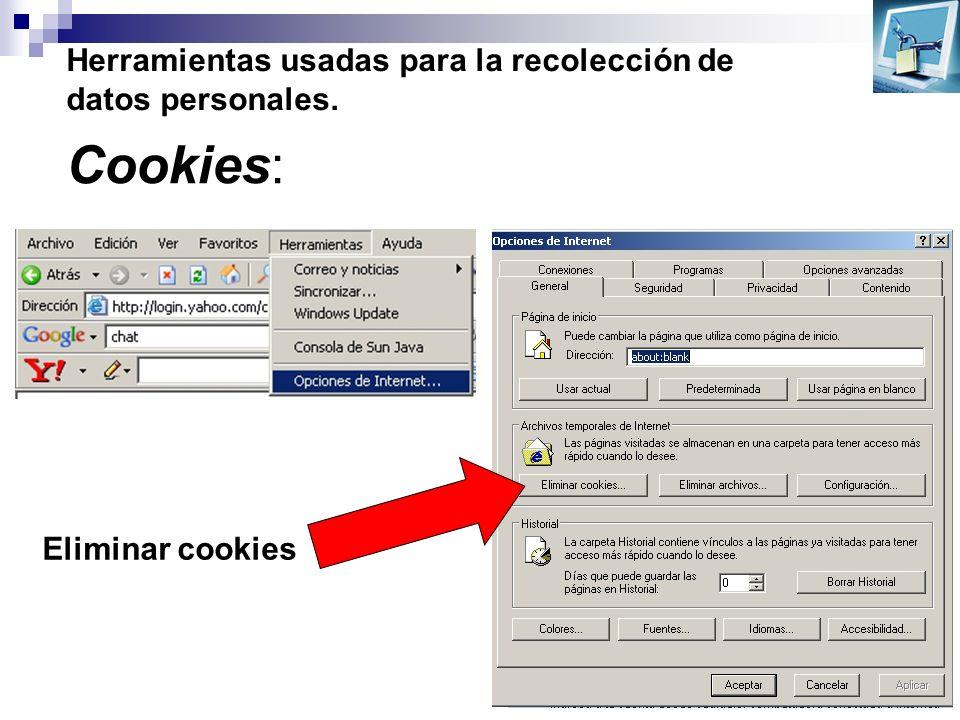 Herramientas usadas para la recolección de datos personales. Cookies: Eliminar cookies