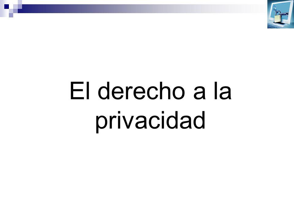 El derecho a la privacidad